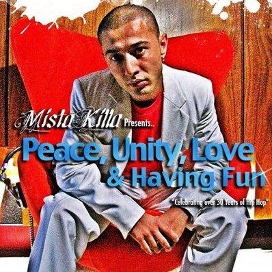 Peace Unity Love & Having Fun Mix Tape