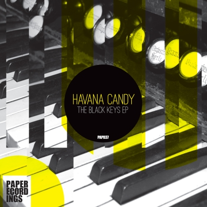 AUDIO: DEEP HOUSE - Havana Candy - The Black Keys EP (Paper Recordings)