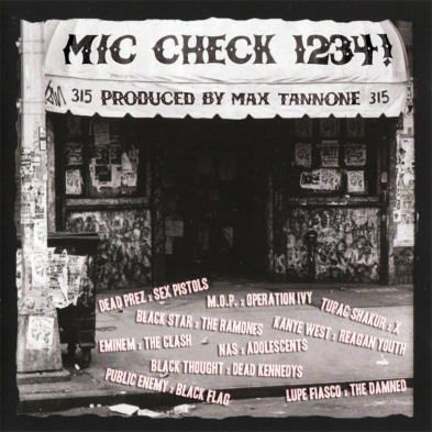 AUDIO: BOOTLEGS: Max Tannone Mic Check 1234! | HIP HOP VS PUNK BOOTLEGS!
