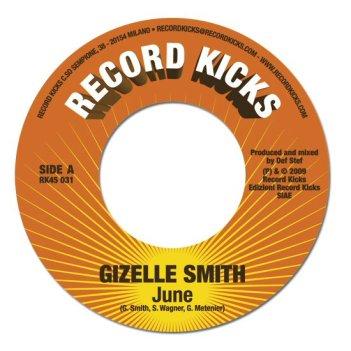 NEW MUSIC: SOUL FUNK - Gizelle Smith - June + June (TM Juke rmx)   (Record Kicks)