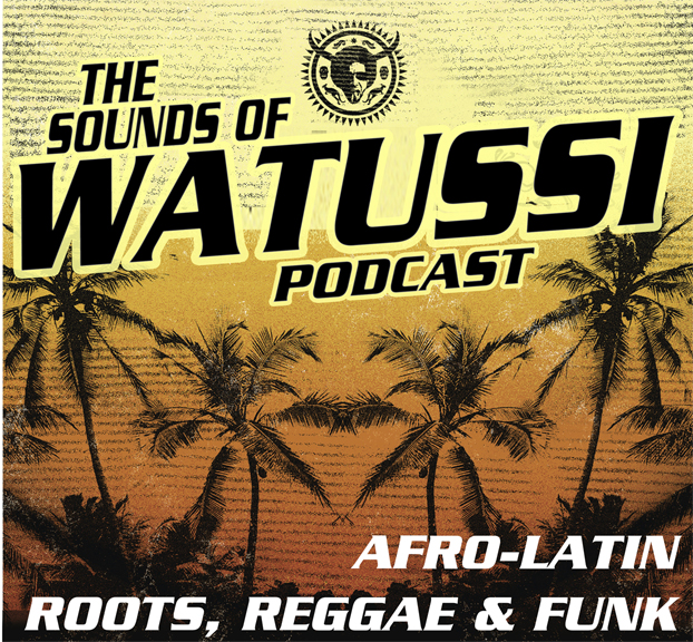 Watussi Podcast Afro Latin Funk Sydney