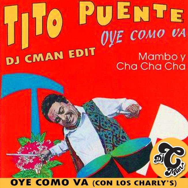 TITO-PUENTE---OYE-COMO-VA-(DJ-CMAN-EDIT)